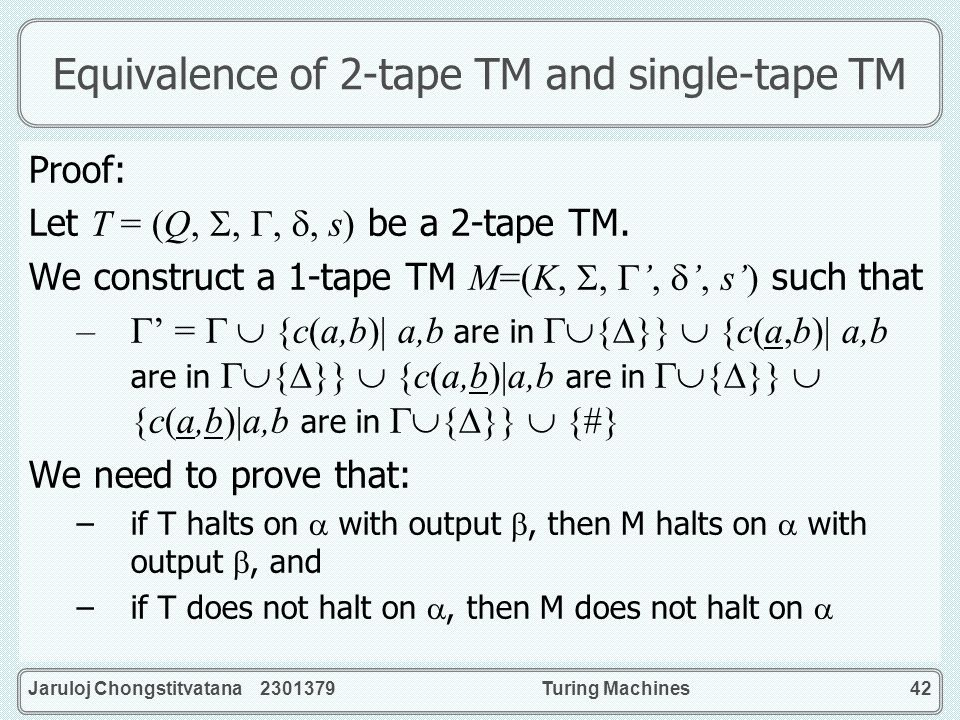 Equivalence of 2-tape TM and single-tape TM