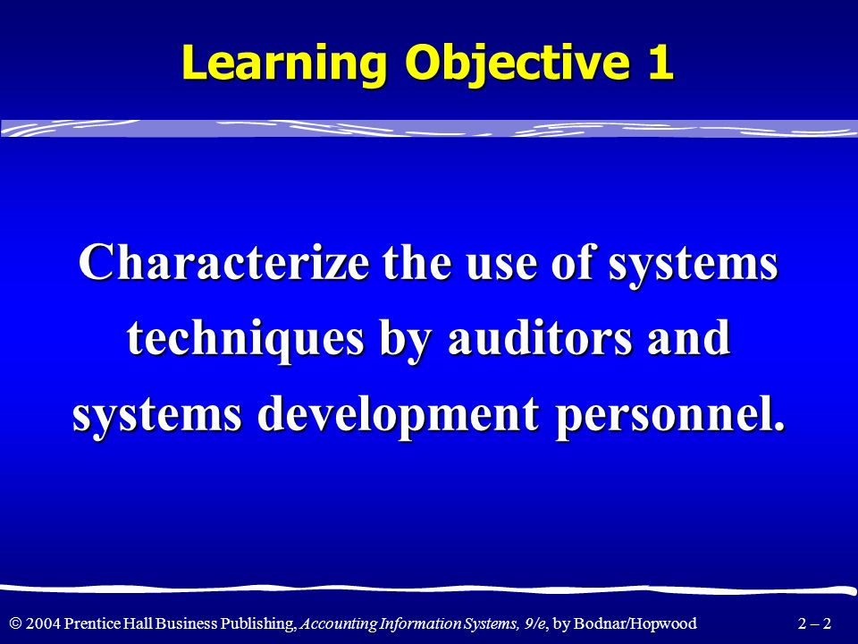 Characterize the use of systems techniques by auditors and