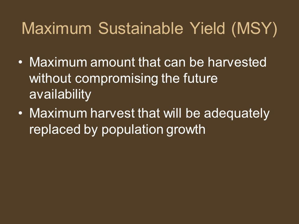 Maximum Sustainable Yield (MSY)