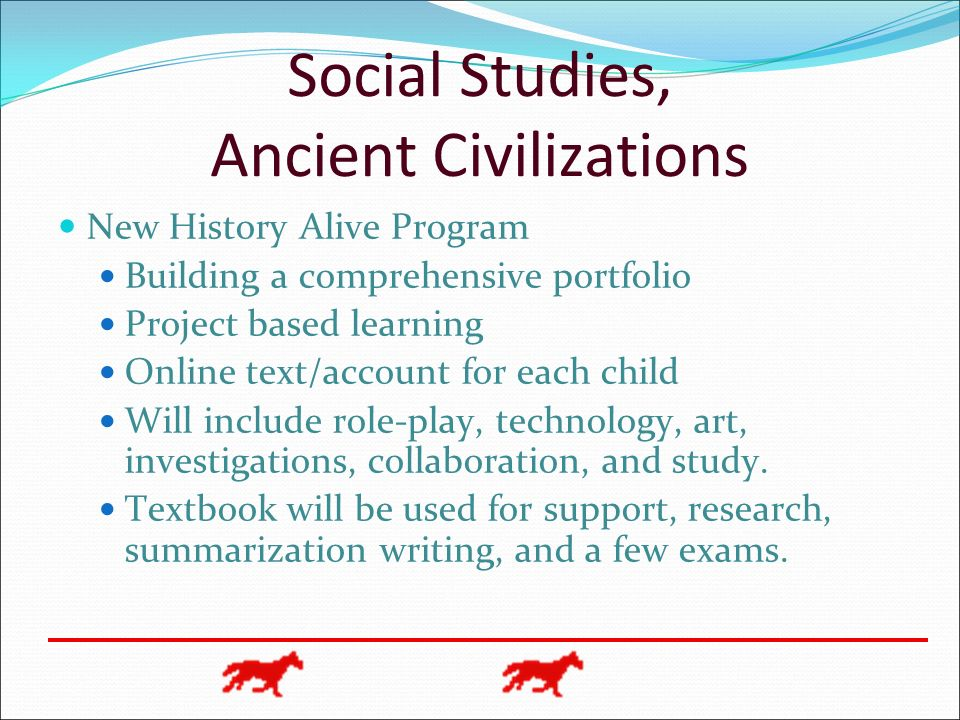 Social Studies, Ancient Civilizations