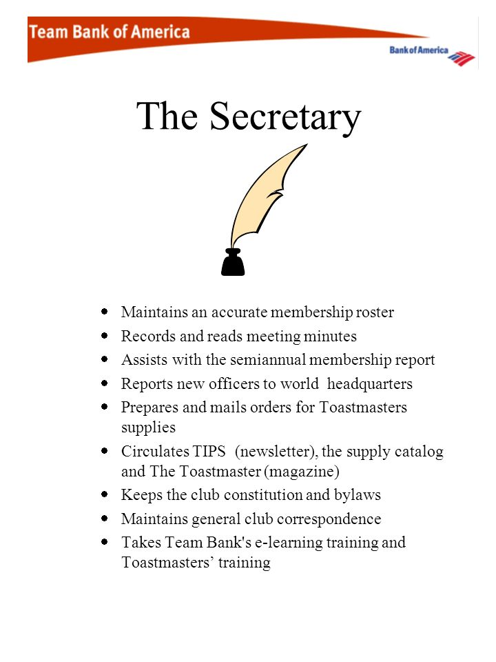 The Secretary Maintains an accurate membership roster