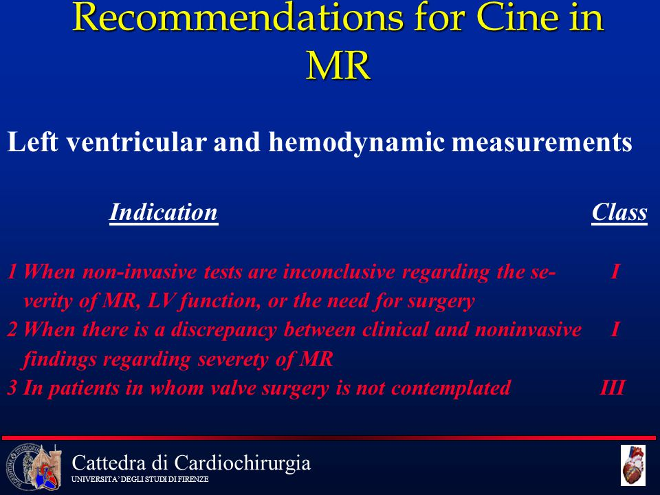 Recommendations for Cine in MR