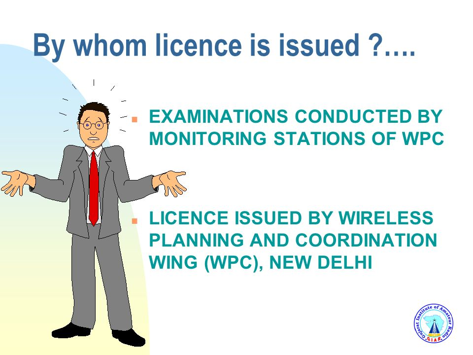 By whom licence is issued ….