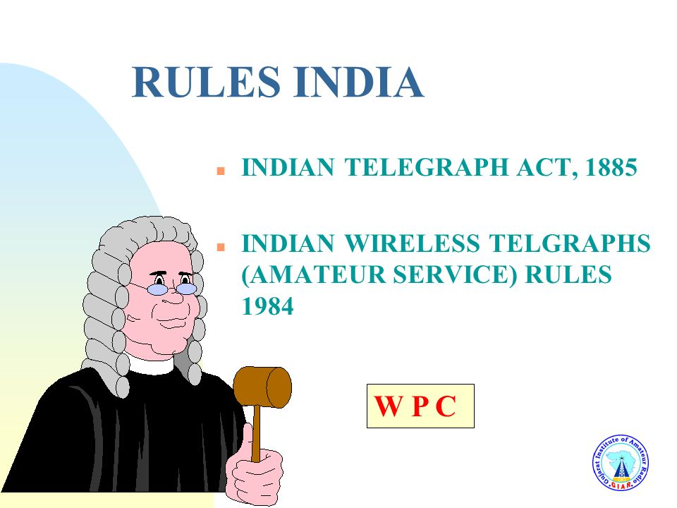 RULES INDIA W P C INDIAN TELEGRAPH ACT, 1885