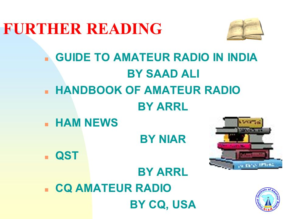 FURTHER READING GUIDE TO AMATEUR RADIO IN INDIA BY SAAD ALI