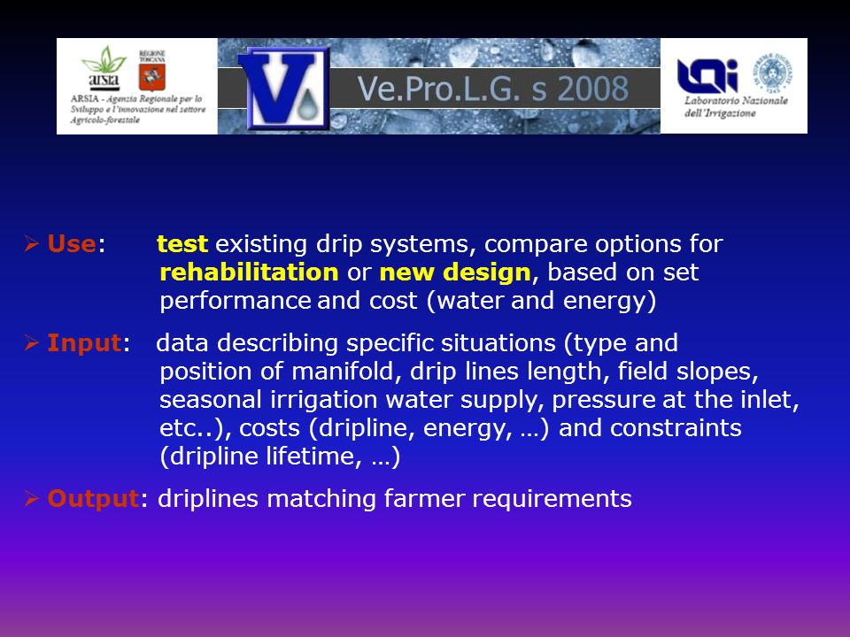 Use: test existing drip systems, compare options for