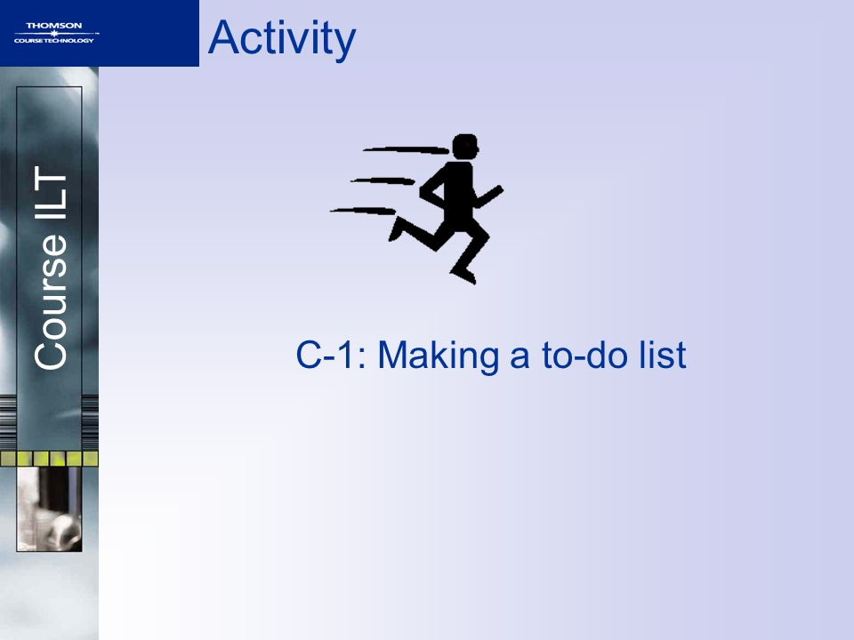 Activity C-1: Making a to-do list