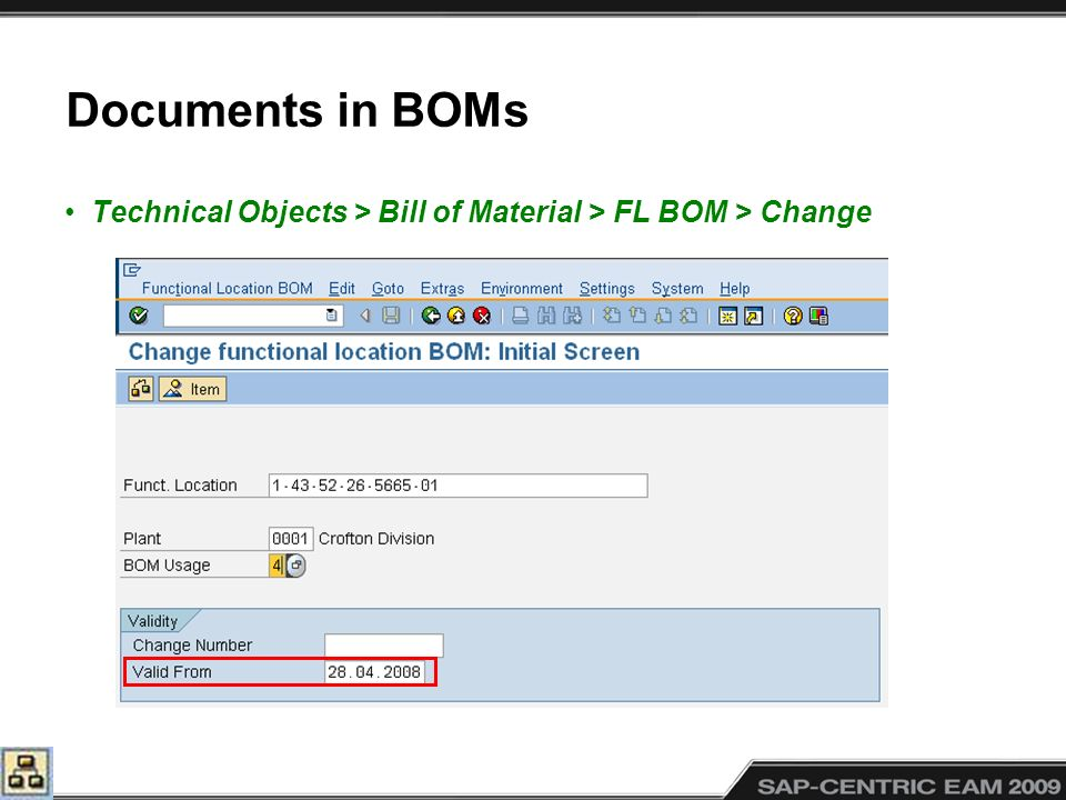 Documents in BOMs Technical Objects > Bill of Material > FL BOM > Change.