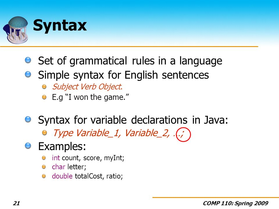 Syntax Set of grammatical rules in a language