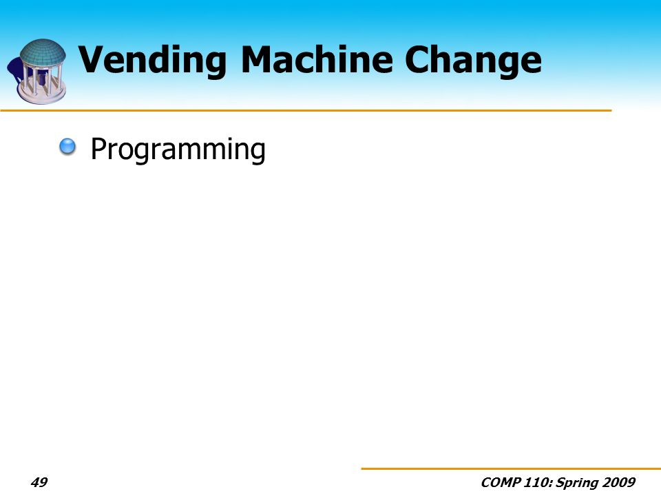 Vending Machine Change