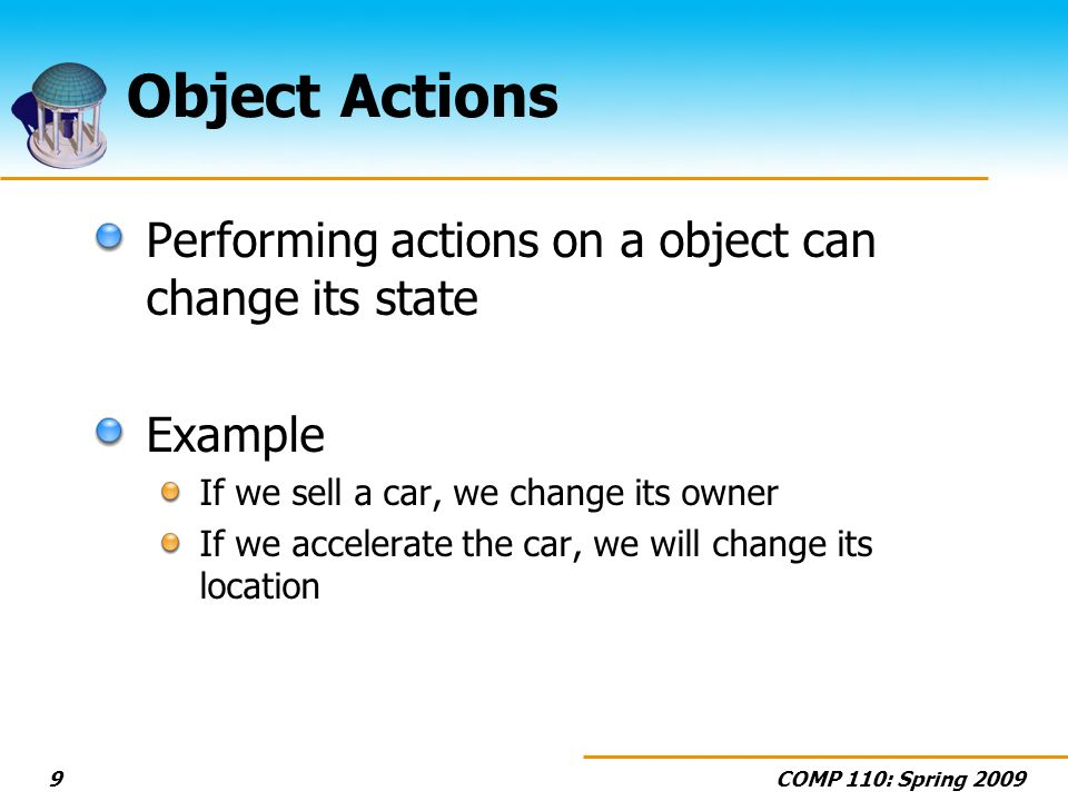 Object Actions Performing actions on a object can change its state