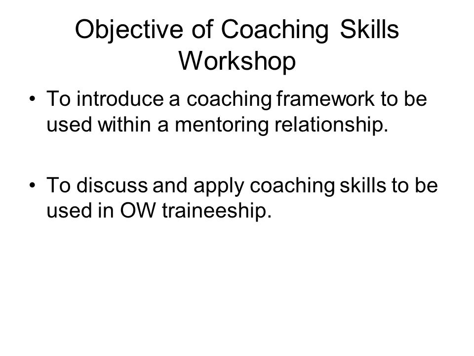 Objective of Coaching Skills Workshop