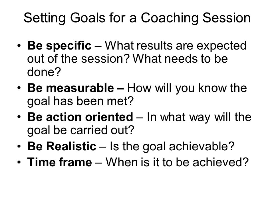 Setting Goals for a Coaching Session
