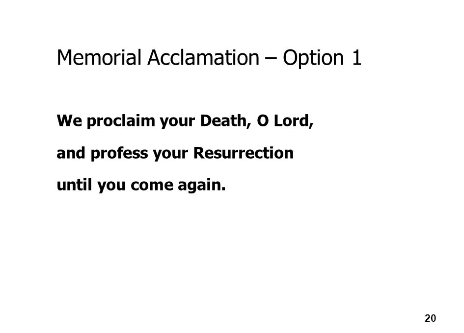 Memorial Acclamation – Option 1