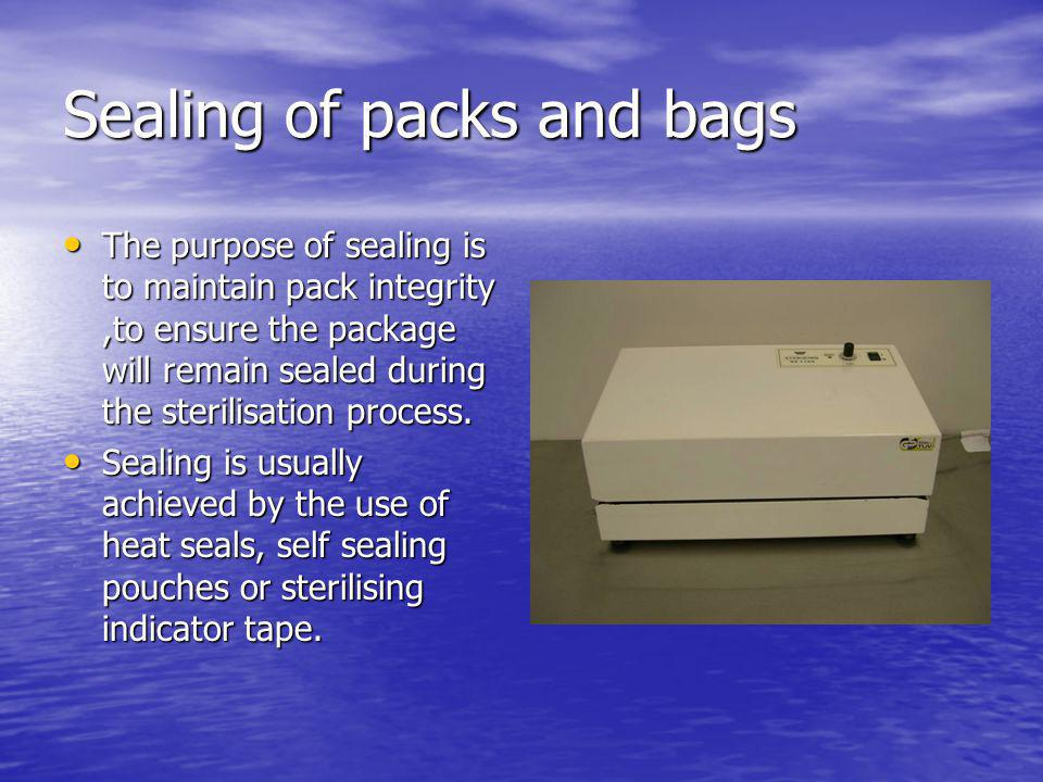 Sealing of packs and bags