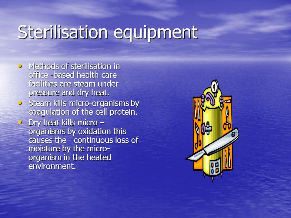 Sterilisation equipment