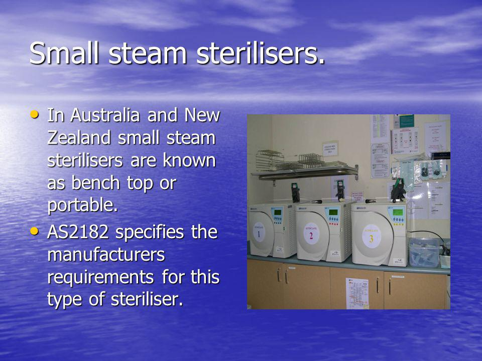 Small steam sterilisers.