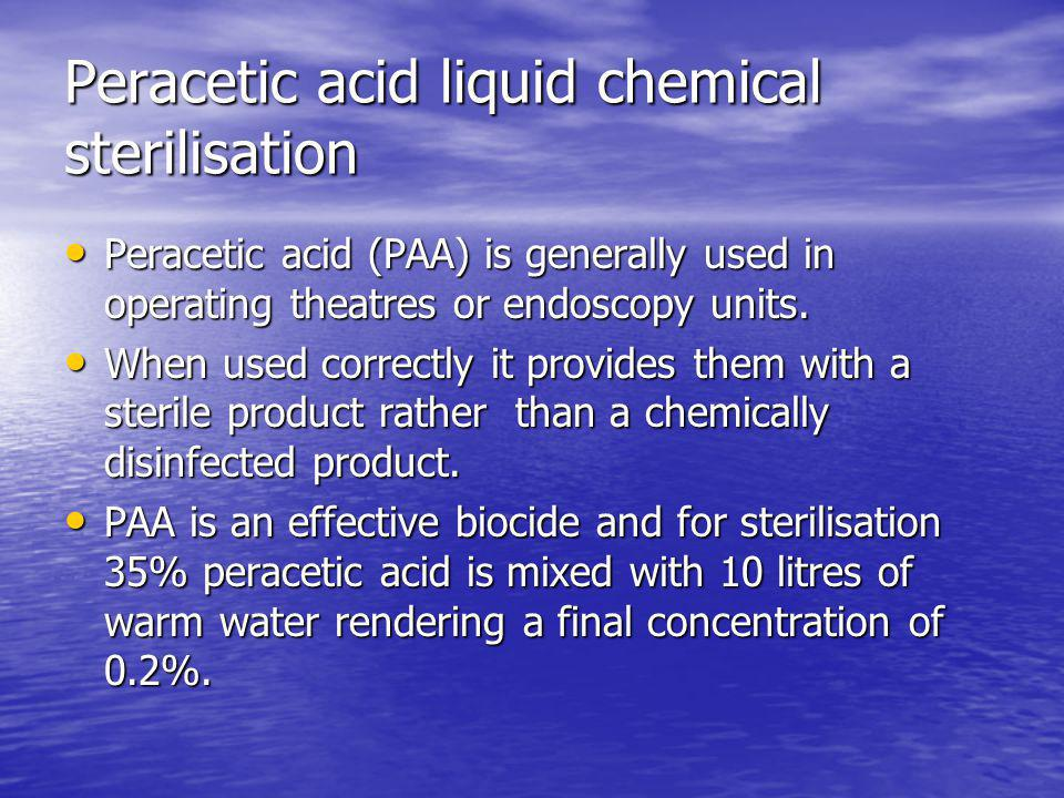 Peracetic acid liquid chemical sterilisation