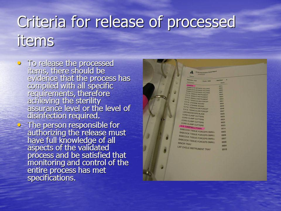 Criteria for release of processed items