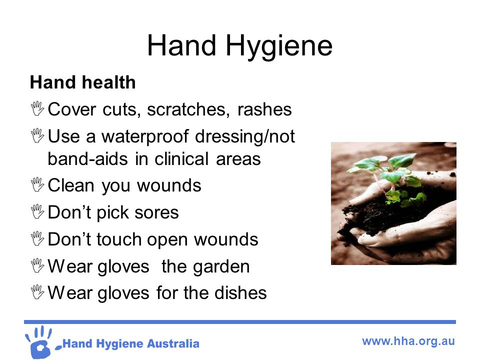 Hand Hygiene Hand health Cover cuts, scratches, rashes