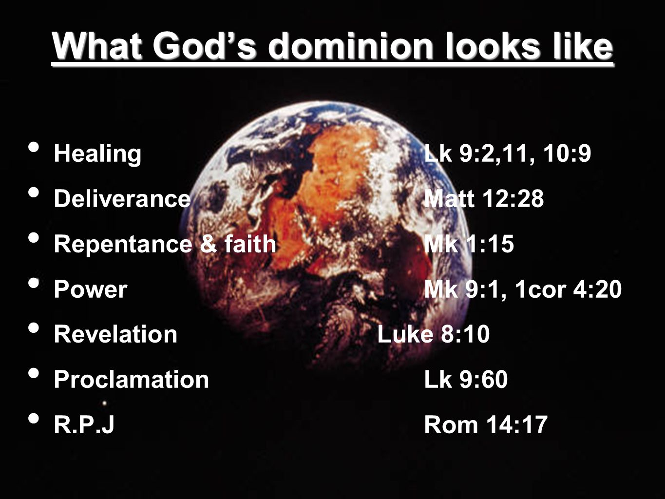 What God's dominion looks like