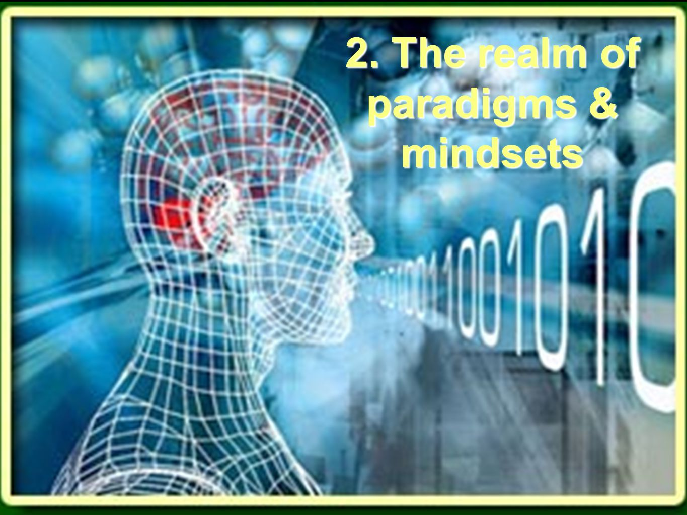 2. The realm of paradigms & mindsets