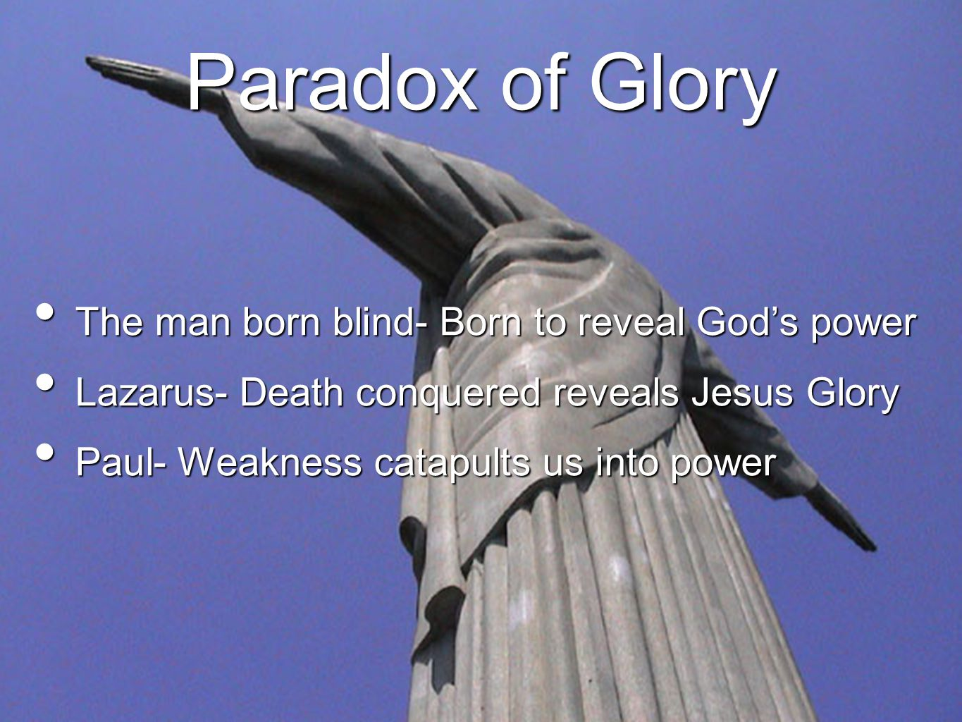 Paradox of Glory The man born blind- Born to reveal God's power