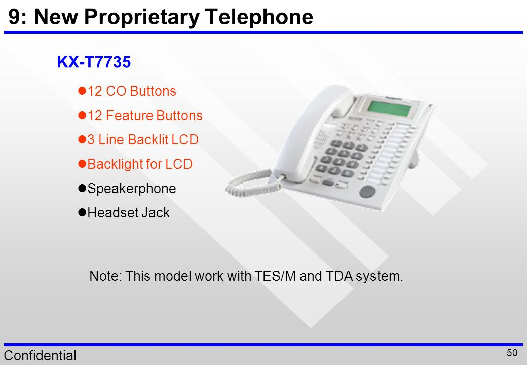 9: New Proprietary Telephone