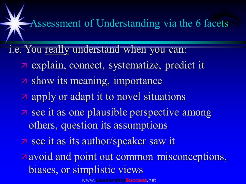 Assessment of Understanding via the 6 facets