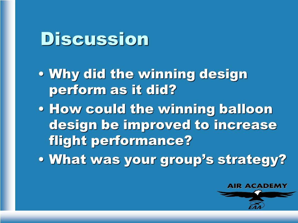 Discussion Why did the winning design perform as it did