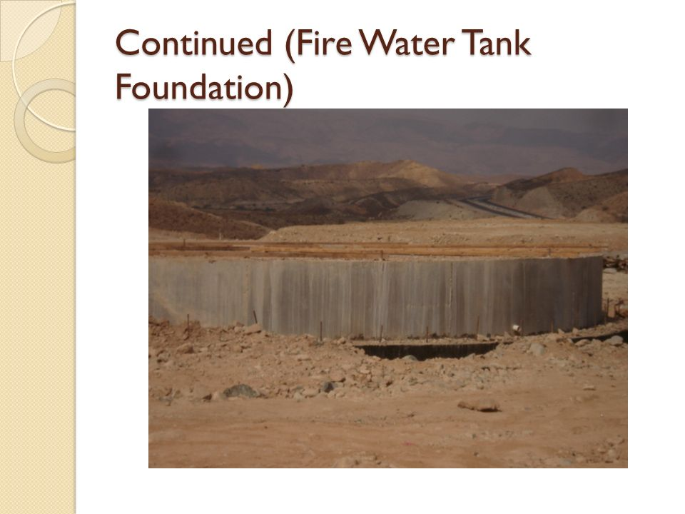 Continued (Fire Water Tank Foundation)
