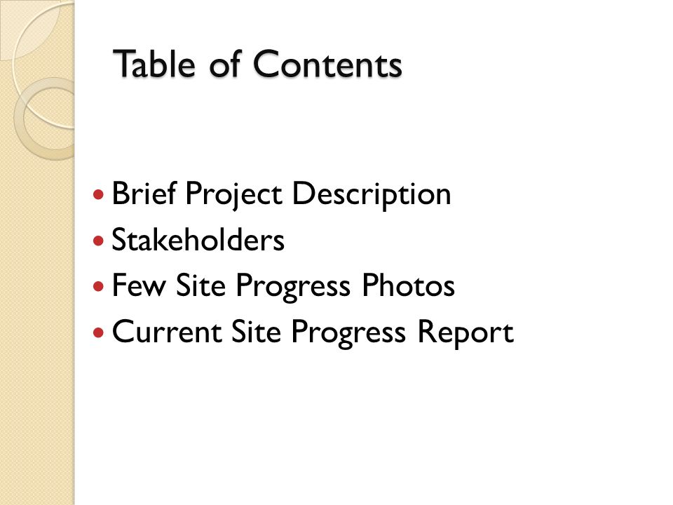 Table of Contents Brief Project Description Stakeholders