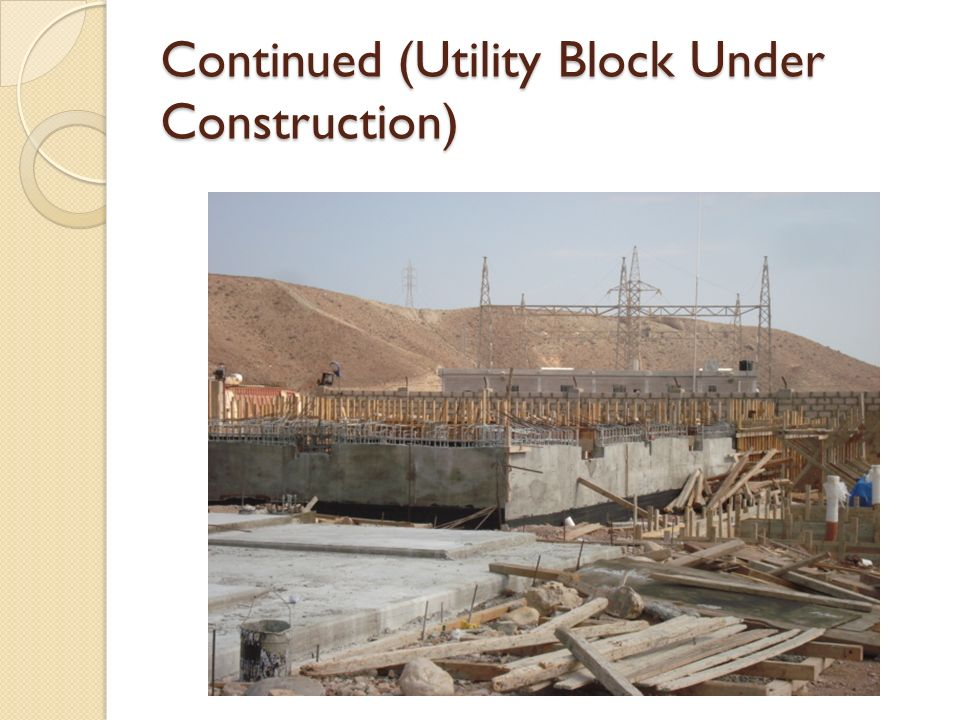 Continued (Utility Block Under Construction)