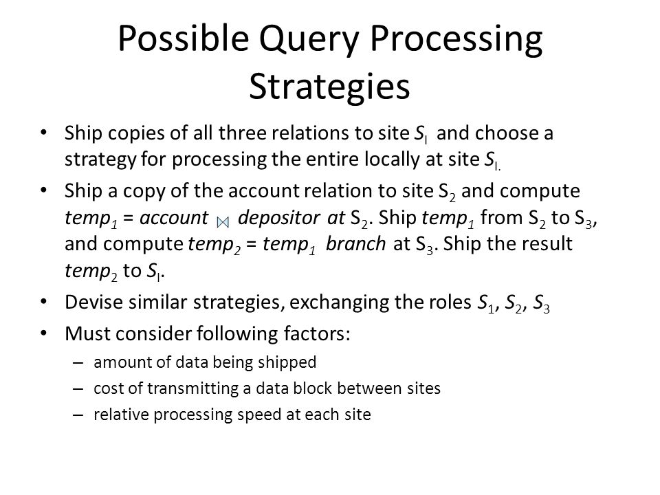 Possible Query Processing Strategies