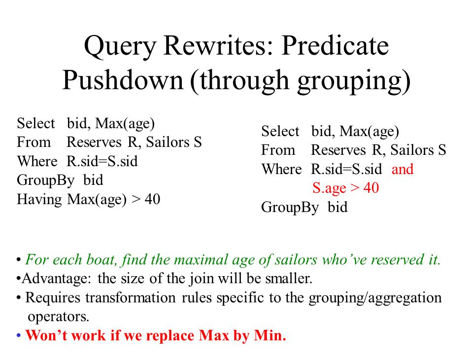 Query Rewrites: Predicate Pushdown (through grouping)