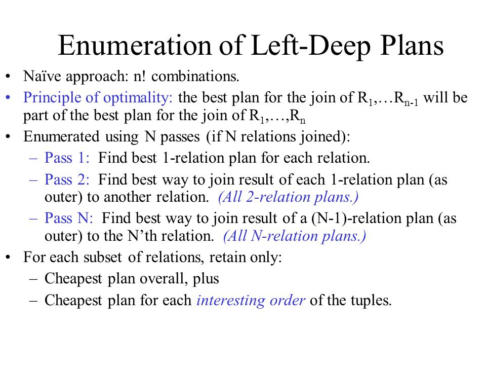 Enumeration of Left-Deep Plans