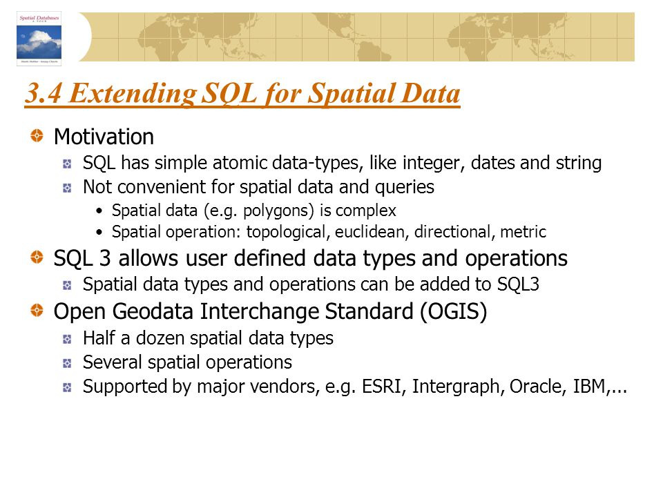 3.4 Extending SQL for Spatial Data