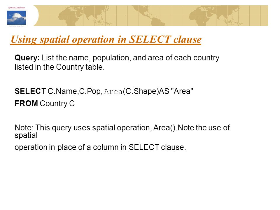 Using spatial operation in SELECT clause