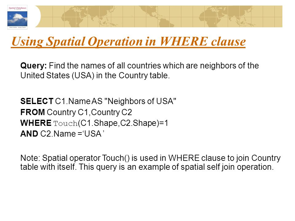 Using Spatial Operation in WHERE clause