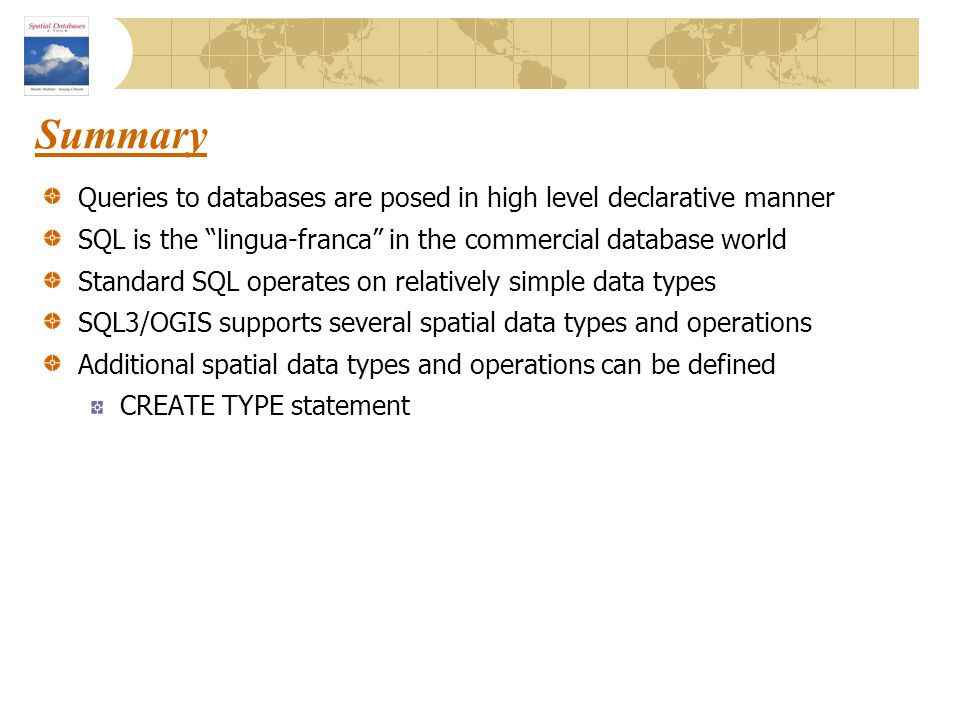 Summary Queries to databases are posed in high level declarative manner. SQL is the lingua-franca in the commercial database world.