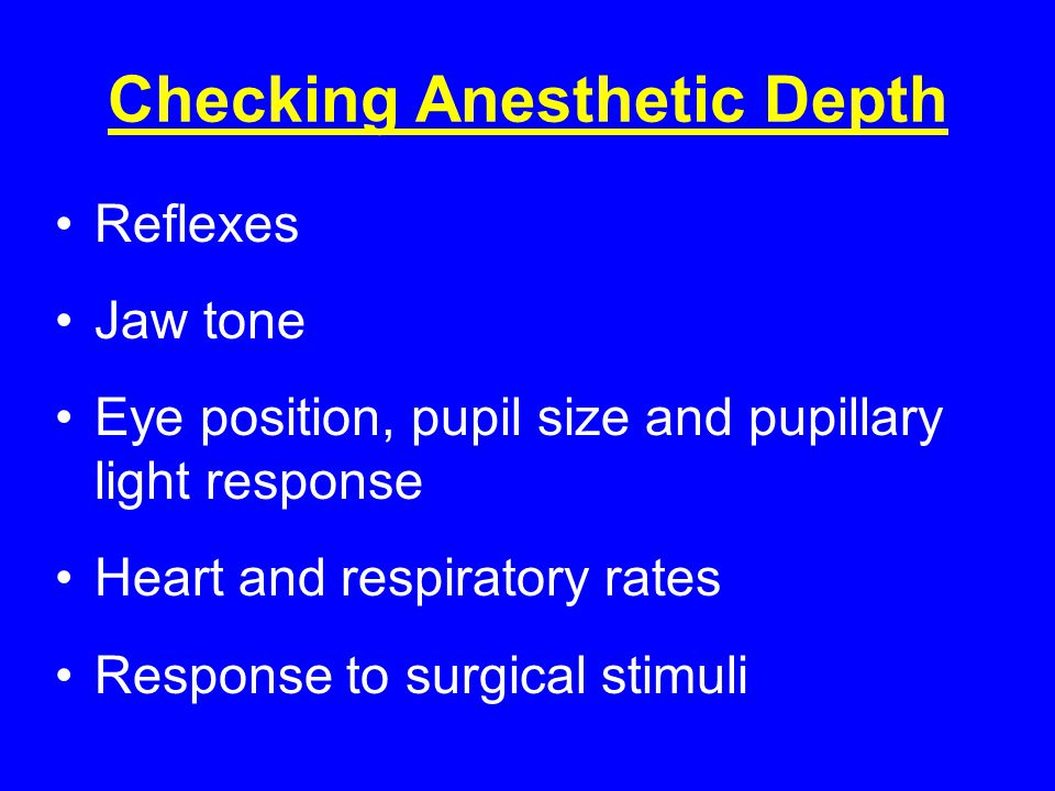 Checking Anesthetic Depth