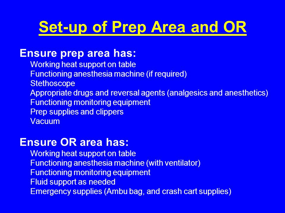 Set-up of Prep Area and OR