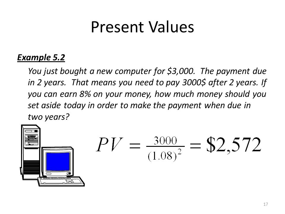 Present Values Example 5.2