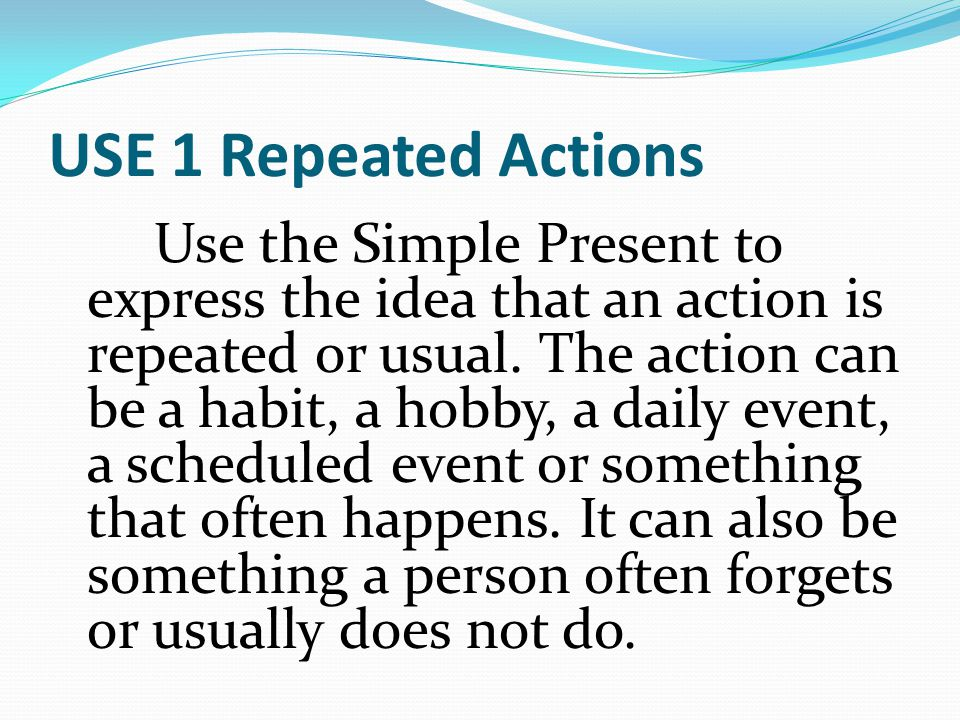 USE 1 Repeated Actions