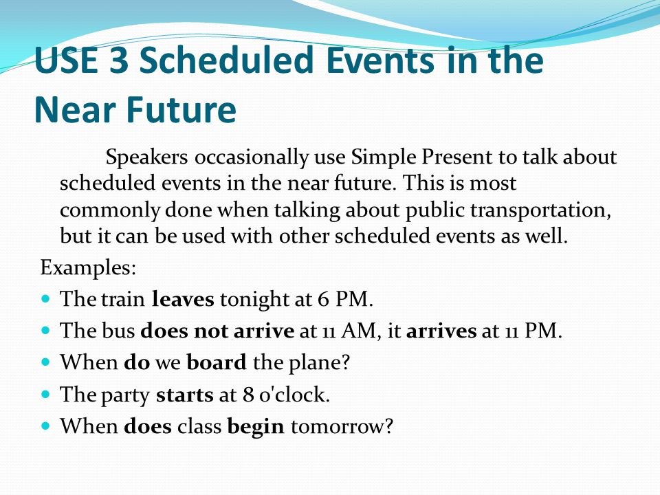 USE 3 Scheduled Events in the Near Future