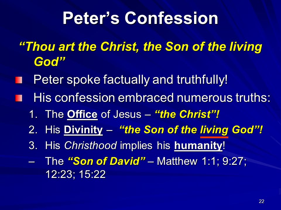 Peter's Confession Thou art the Christ, the Son of the living God
