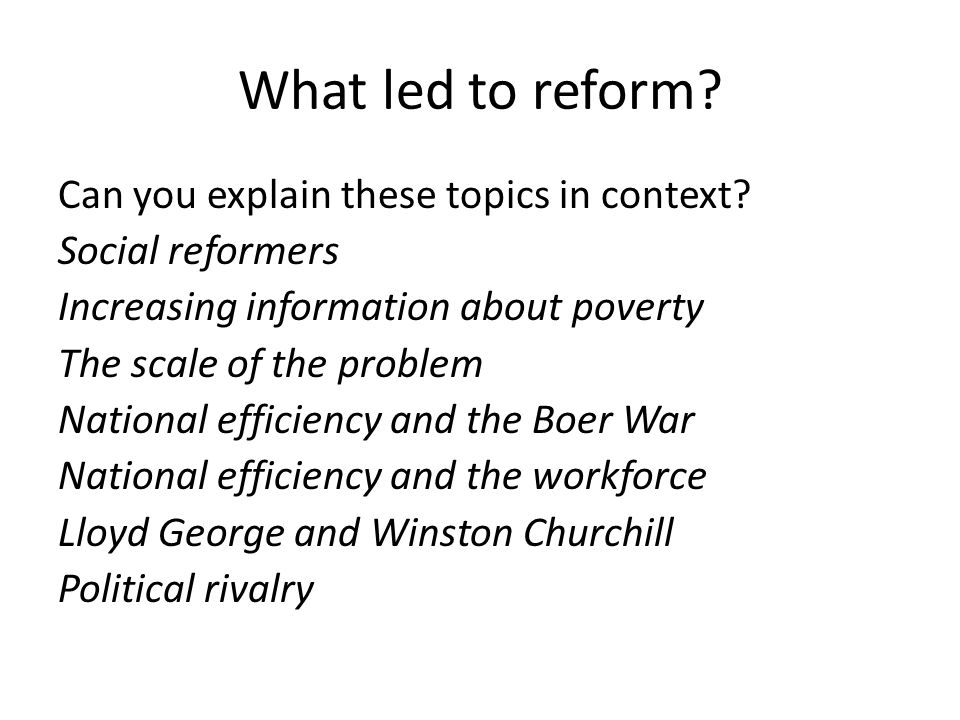 What led to reform