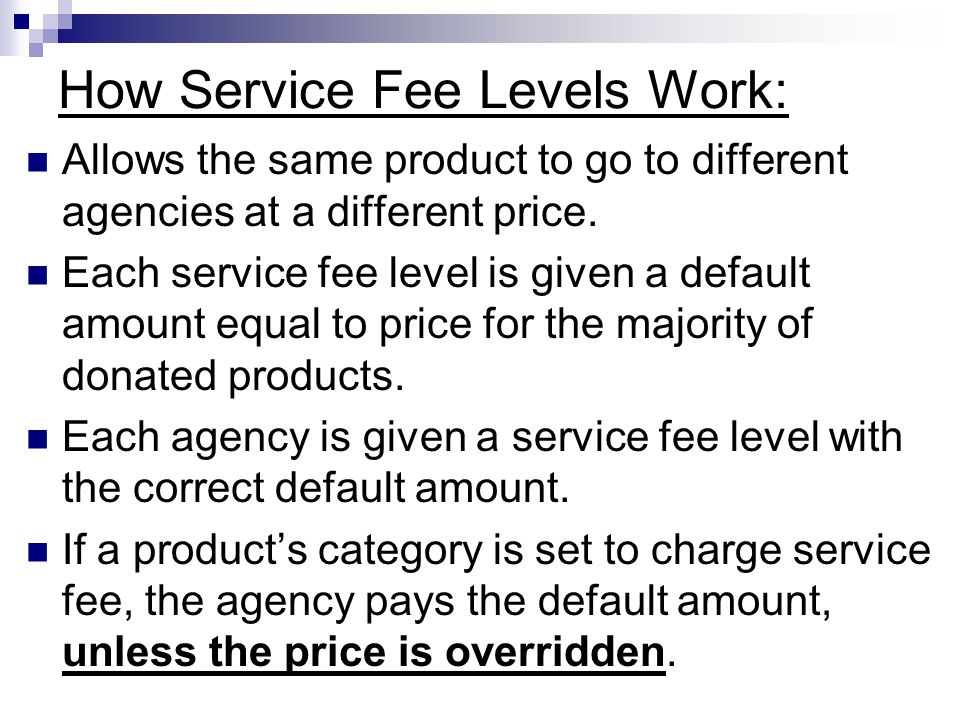 How Service Fee Levels Work: