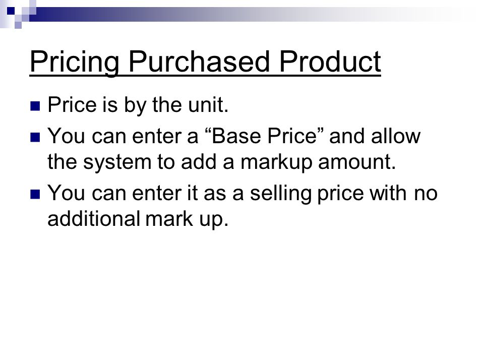 Pricing Purchased Product