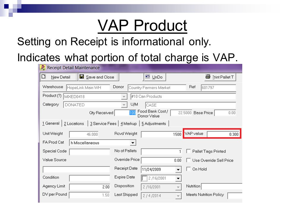 VAP Product Setting on Receipt is informational only.